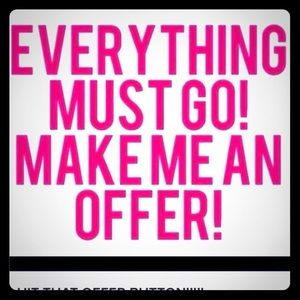 Other - I MUST SELL EVERYTHING MUST GO OR I WILL TAKE DOWN